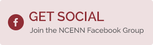 Get Social - Join the NCENN Facebook Group